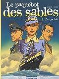 Le Paquebot des sables. 2, Ingrid / Jean-Michel Arroyo, Hiron Jacques | Arroyo, Jean-Michel. Auteur