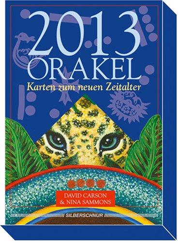 Orakel 2013 - Karten zum neuen Zeitalter Buch-Cover
