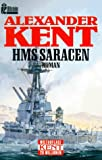 HMS Saracen - Alexander Kent
