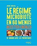 Le régime microbiote en 60 menus - Les prébiotiques dans la cuisine créole