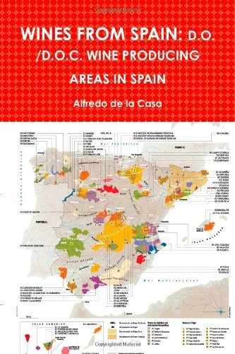 Wines from Spain: D.O. /D.O.C. Wine Producing Areas in Spain