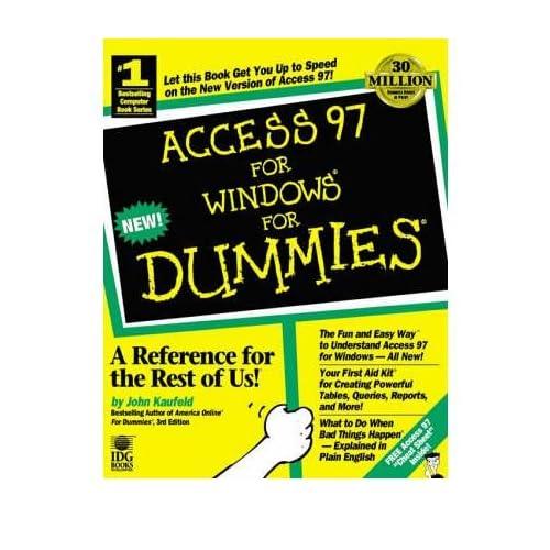 [(Access 97 for Windows For Dummies )] [Author: John Kaufeld] [Jan-1997]