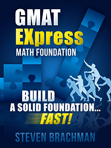 GMAT EXpress Math Foundation: Build a Solid Foundation...FAST!