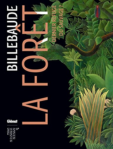 Billebaude N° 5 : Forêts