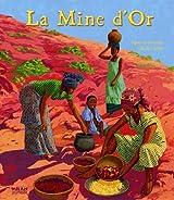 La Mine d'Or