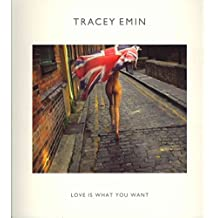 [(Tracey Emin : Love is What You Want)] [By (author) Cliff Lauson ] published on (August, 2011)