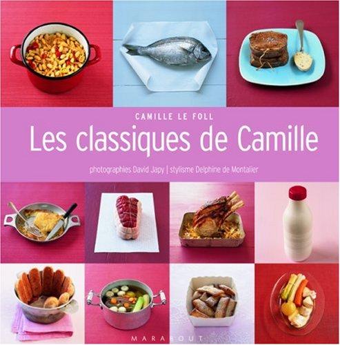 Les classiques de Camille par Camille Le Foll