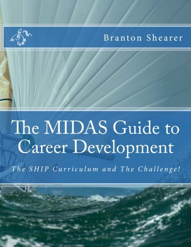 the-midas-guide-to-career-development-the-ship-curriculum-and-the-challenge
