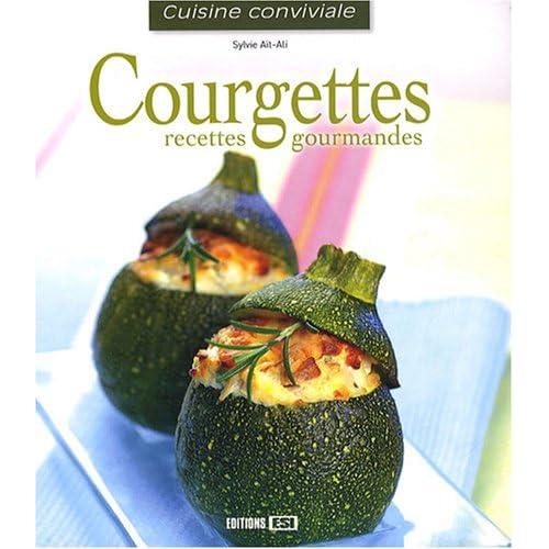 Courgettes : Recettes gourmandes