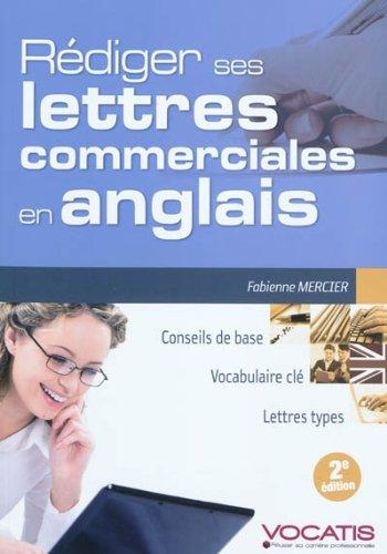 Rédiger ses lettres commerciales en anglais par Fabienne Mercier