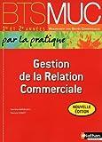Gestion de la Relation Commerciale BTS MUC 1re et 2e années