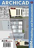 Archicad18-BIM-Handbuch: Modelling und Dokumentation