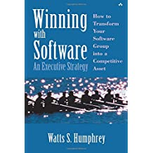 Winning with Software: An Executive Strategy (SEI Series in Software Engineering (Paperback))