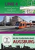 Mit der Straßenbahn durch Augsburg - Linie 4 - Oberhausen Nord bis Oberhausen Nord [Alemania] [DVD]