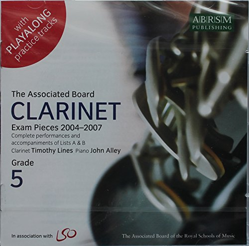 clarinet-exam-pieces-2004-2007-grades-5-complete-performances-and-accompaniments-of-lists-a-and-b