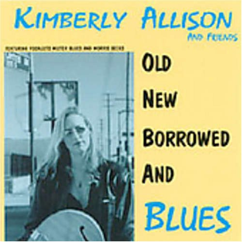 Old New Borrowed & Blues