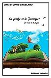 La girafe et le perroquet: De l'art du dialogue (French Edition)