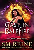 Cast in Balefire: An Urban Fantasy Novel (The Mage Craft Series Book 4)