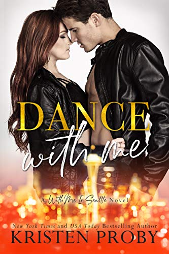 Dance With Me (With Me In Seattle Book 12) (English Edition)