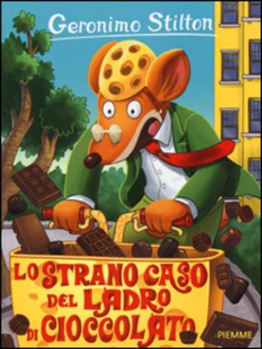 Lo strano caso del ladro di cioccolato. ediz. illustrata