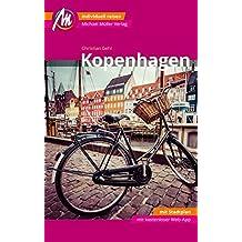 Kopenhagen MM-City Reiseführer Michael Müller Verlag: Individuell reisen mit vielen praktischen Tipps und Web-App mmtravel.com