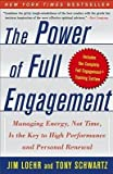 [(The Power of Full Engagement: Managing Energy, Not Time, Is the Key to High Performance and Personal Renewal)] [Author: Jim Loehr] published on (August, 2007)