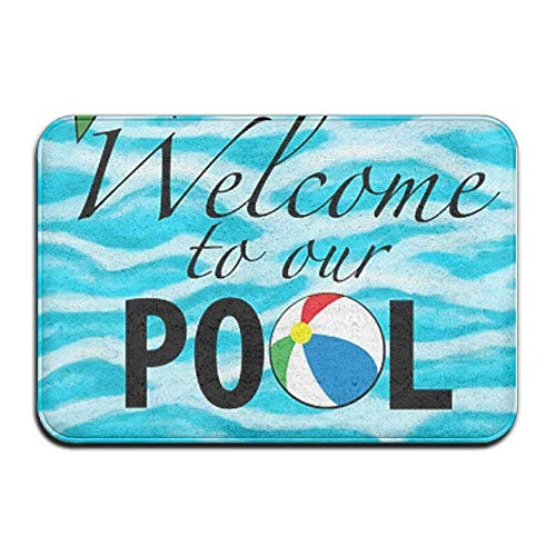 Pool Mat (Anti-slip Door Mat Home Decor Welcome To Our Pool Indoor Outdoor Entrance Fußabtreter Rubber Backing 23.6 X 15.7 Inches)
