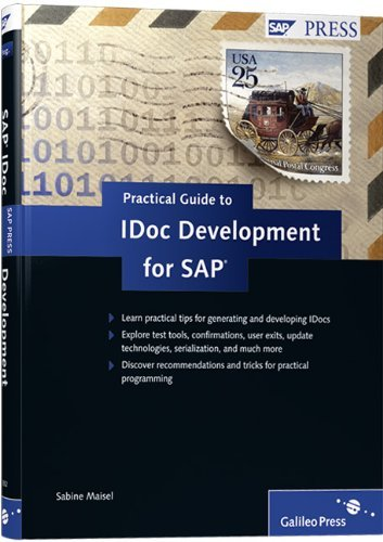 Practical Guide to IDoc Development for SAP by Sandy Maisel (2009-12-30)