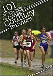 101 Developmental Concepts & Workouts for Cross Country Runners by Jason R Karp (2010-07-06)