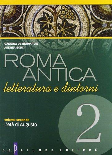 Roma antica. Con espansione online. Per il Liceo classico: 2