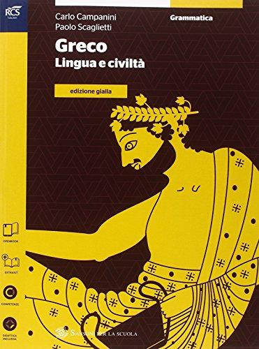 Greco. Grammatica. Ediz. gialla. Per le Scuole superiori. Con espansione online