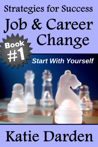 job-career-change-start-with-yourself-10-key-strategies-for-success-english-edition