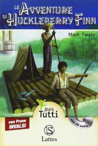 Le avventure di Huckleberry Finn. Con CD Audio. Con espansione online
