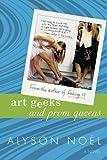 Image de Art Geeks and Prom Queens: A Novel