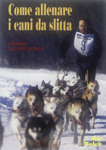 Come allenare i cani da slitta