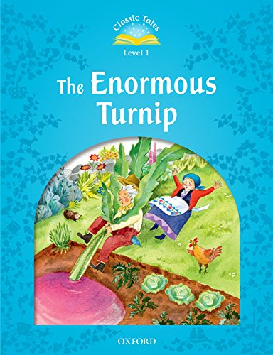 The Enormous Turnip (Classic Tales Level 1) (English Edition) - Adrienne Oxford