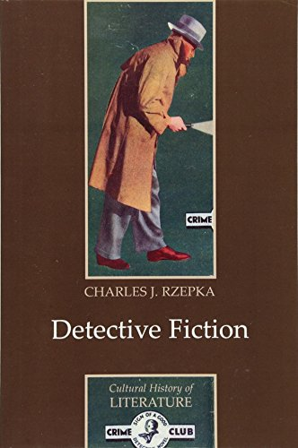 Detective Fiction (Polity Cultural History of Literature Series)