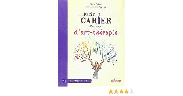 Belle Amazon.fr - Petit cahier d'exercices d'art-thérapie - Alain Dikann XC-47