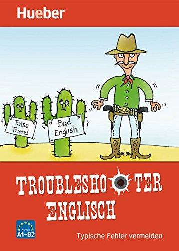 Troubleshooter Englisch: Typische Fehler vermeiden / Buch