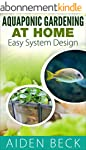 Aquaponic Gardening at Home: Easy Sys...