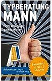 Typberatung Mann: Basiswissen in 50 x 2 Minuten