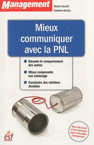 Mieux communiquer avec la PNL