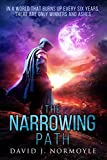 The Narrowing Path (The Narrowing Path Series Book 1) by David J. Normoyle