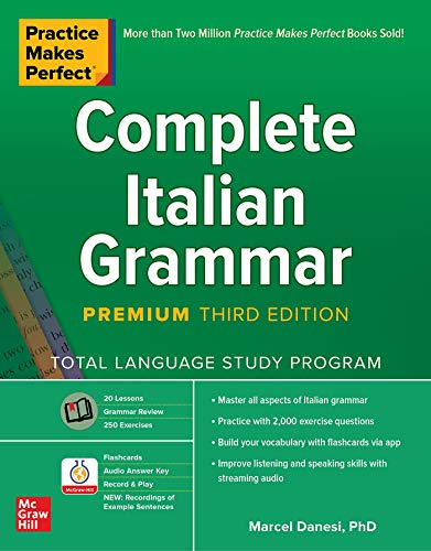 Practice Makes Perfect Complete Italian Grammar, 3rd Edition (English Edition)