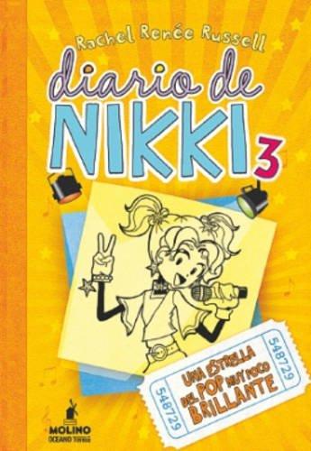 Diario de Nikki 3: Una estrella del pop muy poco brillante: Una estrel