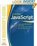 JavaScript: A Beginner's Guide, Fourt...