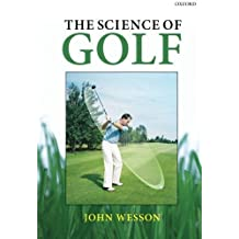 The Science of Golf by John Wesson (2012-01-13)