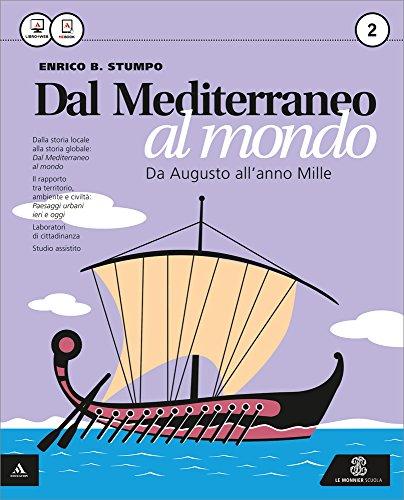 Dal Mediterraneo al mondo. Per le Scuole superiori. Con e-book. Con espansione online: 2