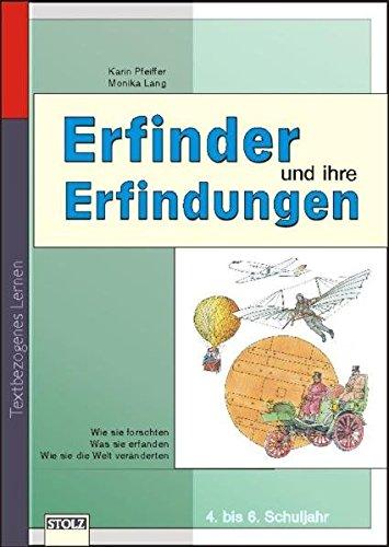 Erfinder und ihre Erfindungen: Lernwerkstatt Lebendige Geschichte (Lesen & Merken)