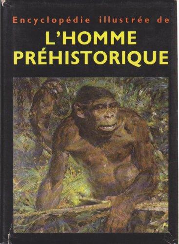 Encyclopédie illustrée de l'homme préhistorique. par JELINEK JAN